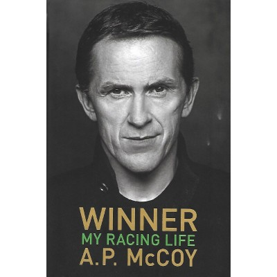 A.P. McCoy Signed Book (Winner: My Racing Life)
