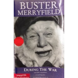 Buster Merryfield dedicated Signed Book (During the War)