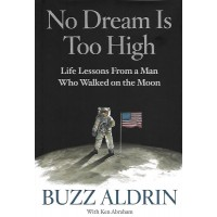 Buzz Aldrin Signed Book (No Dream Is Too High)
