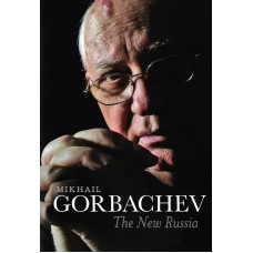 Mikhail Gorbachev Signed Book (The New Russia)