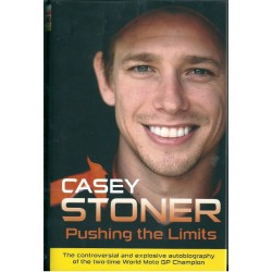 Casey Stoner Signed Book (Pushing the Limits)